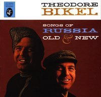 Theodore Bikel - Songs Of Russia Old & New (2005)