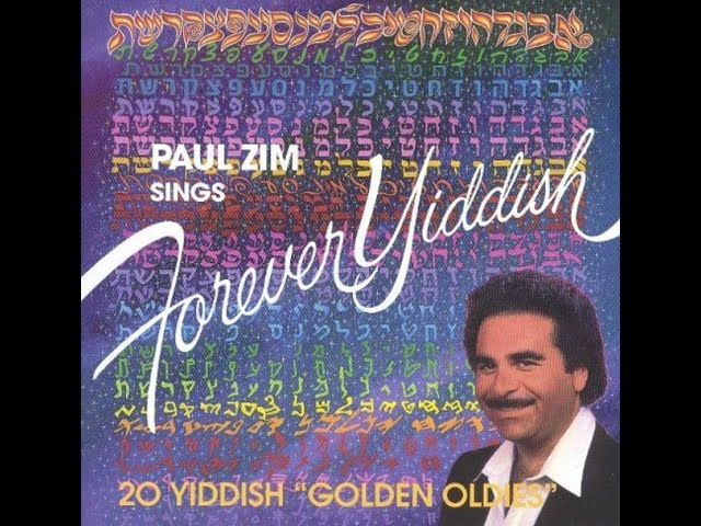 Paul Zim - Sings 20 Yiddish Golden Oldies