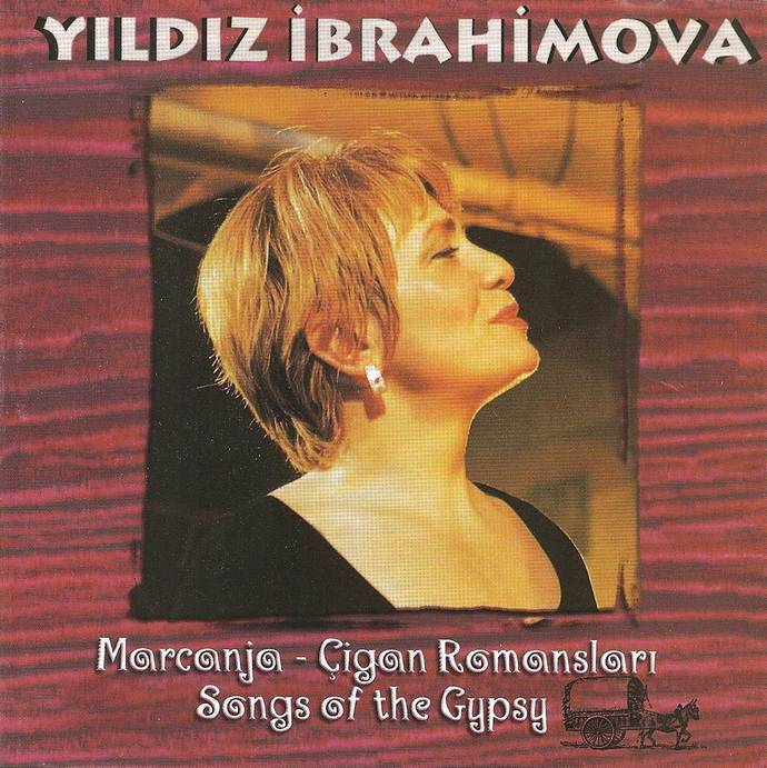 "Yildiz Ibrahimova ""Marganja – Cigan Romanslart Songs of the Gypsy"", 1999 г."